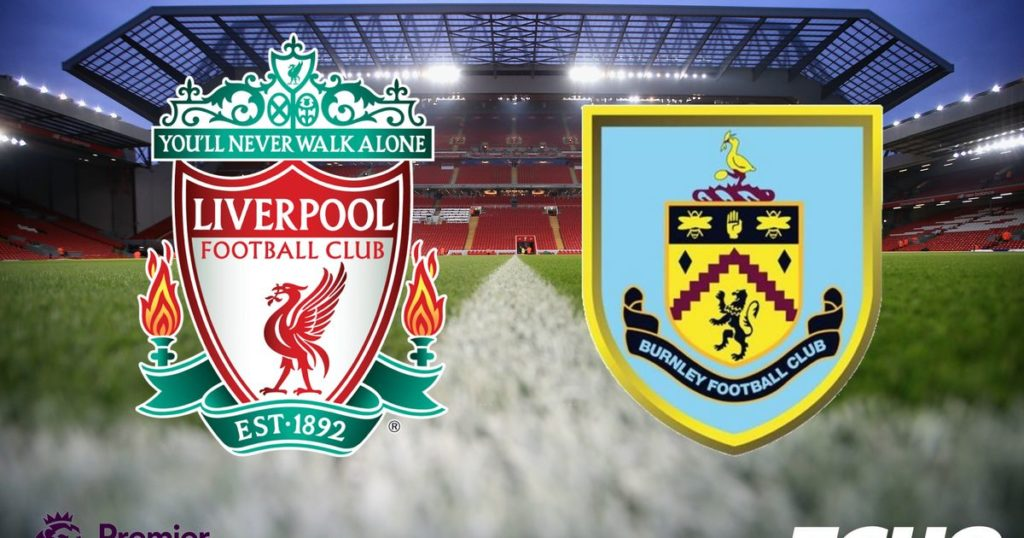 Prediksi Bola Liverpool Vs Burnley 10 Maret 2019